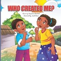 Who Created Me
