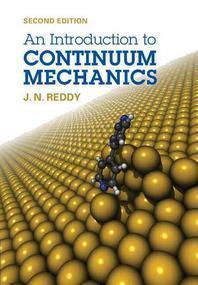 An Introduction to Continuum Mechanics