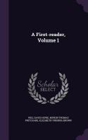 A First-Reader, Volume 1