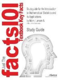 Studyguide for an Introduction to Mathematical Statistics and Its Applications by Marx, Larsen &, ISBN 9780139223037