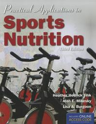 Practical Applications in Sports Nutrition, 3/E