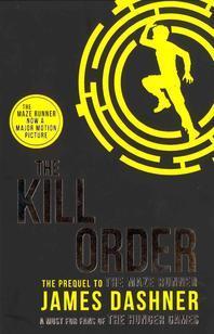 Maze Runner 4 The Kill Order