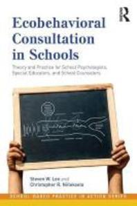 Ecobehavioral Consultation in Schools