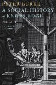 A Social History of Knowledge, Volume 2
