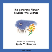 The Concrete Flower Touches the Cosmos