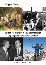 Bilder * Berge * Buergermeister