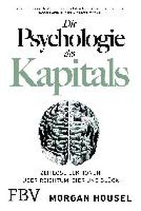Die Psychologie des Kapitals