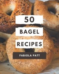 50 Bagel Recipes