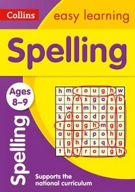 Collins Easy Learning Age 7-11 -- Spelling Ages 8-9