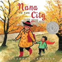 Nana in the City (2015 Caldecott Honor)