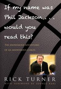 If My Name Was Phil Jackson... Would You Read This?