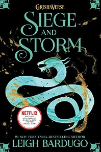 Siege and Storm (The Grisha Trilogy - Book 2)