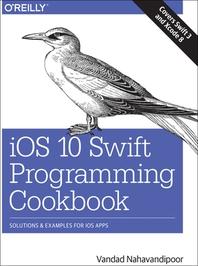 IOS 10 Swift Programming Cookbook