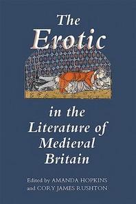 Erotic in the Literature of Medieval Britain