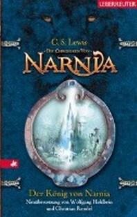 Die Chroniken von Narnia 02. Der Koenig von Narnia