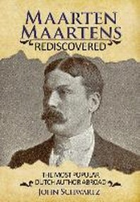 Maarten Maartens Rediscovered