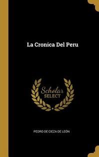 La Cronica Del Peru