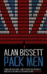 Pack Men. by Alan Bissett