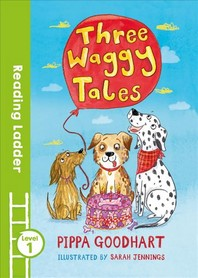 Three Waggy Tales (Reading Ladder Level 1)