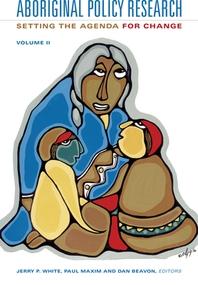 Aboriginal Policy Research, Volume 2