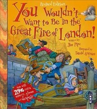 You Wouldn't Want to Be in the Great Fire of London