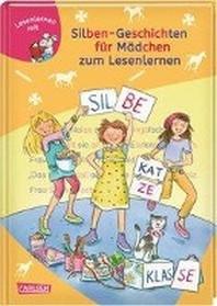 LESEMAUS zum Lesenlernen Sammelbaende: Silben-Geschichten fuer Maedchen zum Lesenlernen