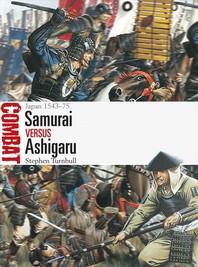 Samurai Vs Ashigaru
