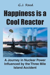 Happiness is a Cool Reactor