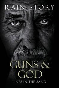 Guns & God
