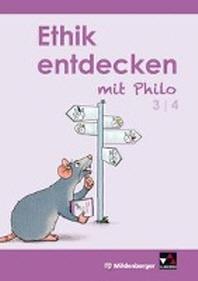 Ethik entdecken mit Philo 3/4 - Schuelerband (3. bis 4. Schuljahr)