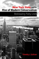 New York State and the Rise of Modern Conservatism