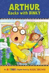 Arthur Chapter Book #11 : Arthur Rocks with Binky