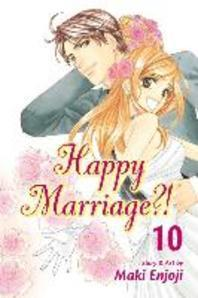 Happy Marriage?!, Vol. 10, Volume 10