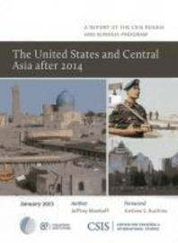 The United States and Central Asia After 2014
