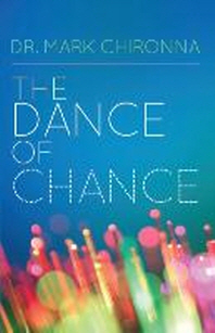 The Dance of Chance