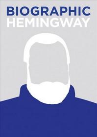 Biographic Hemingway