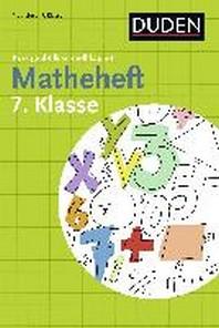 Matheheft 7. Klasse - kurz geuebt & schnell kapiert