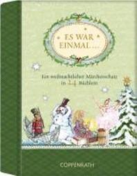 Es war einmal ... - Ein weihnachtlicher Maerchenschatz in 24 Buechlein