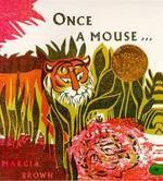 Once a Mouse, 2/e(Caldecott Honor Book), 2N/E
