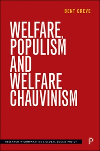 Welfare, Populism and Welfare Chauvinism
