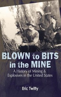 Blown to Bits in the Mine