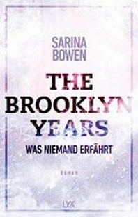 The Brooklyn Years - Was niemand erfaehrt