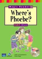 WHERE S PHOEBE (G5)