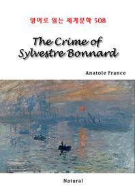 The Crime of Sylvestre Bonnard (영어로 읽는 세계문학 508)