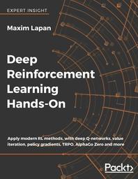 Deep Reinforcement Learning Hands-On