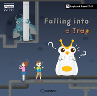 Coding Storybook Level2-5. Falling into a Trap