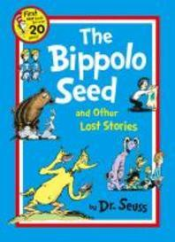 The Bippolo Seed and Other Lost Stories. Dr Seuss