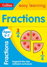 Collins Easy Learning Age 5-7 -- Fractions Ages 5-7