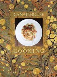Canal House Cooking, Volume 7