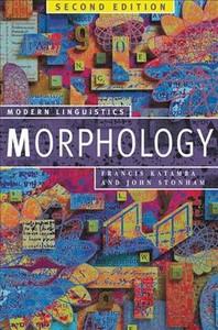 Morphology : Palgrave Modern Linguistics